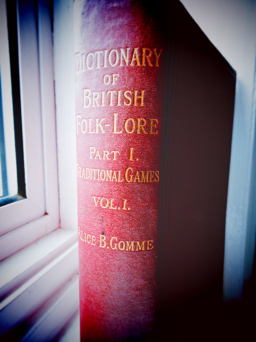 'A Dictionary of British Folk-Lore' by Alice Gomme