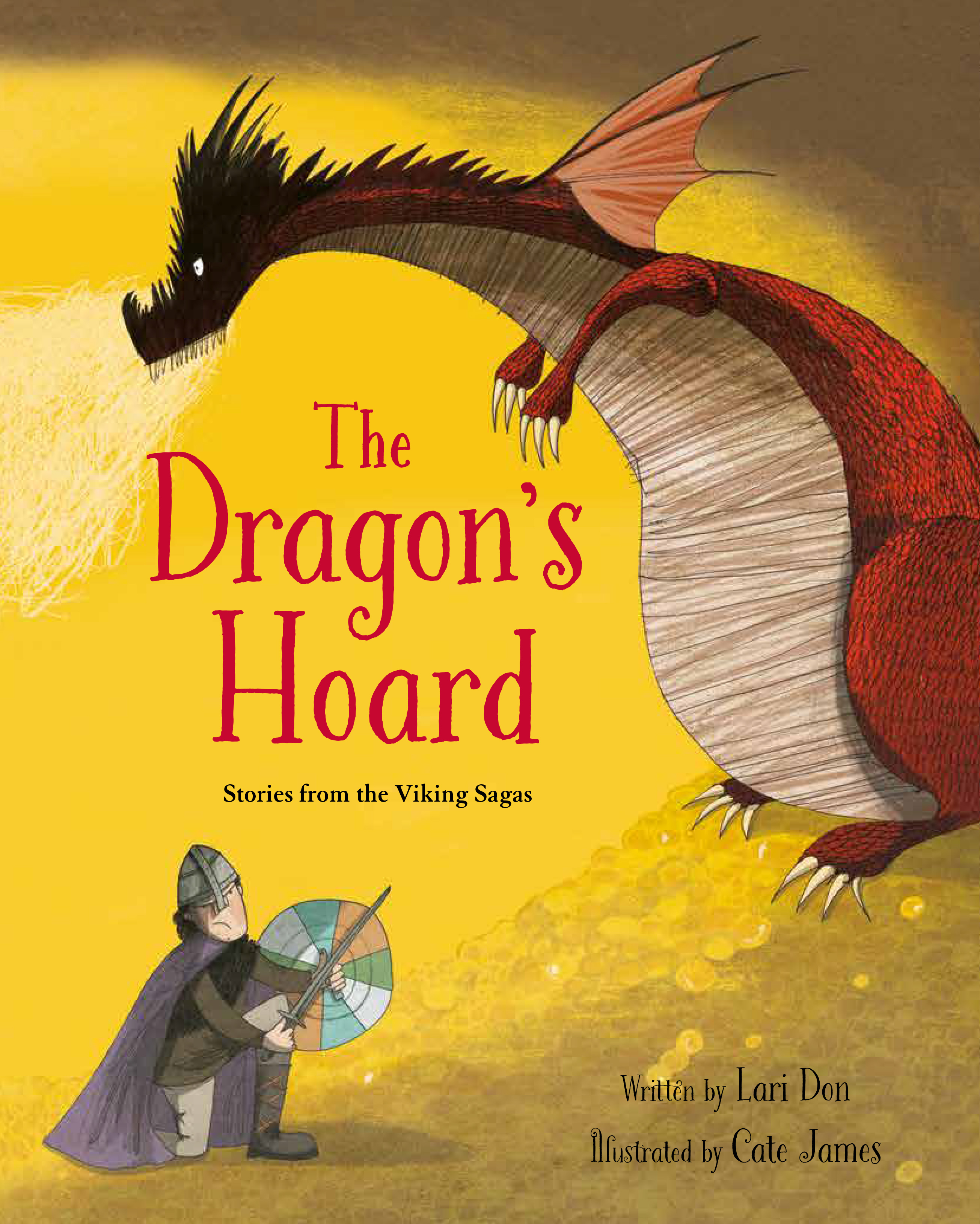 The Dragon's Hoard – retellings of Viking Saga tales © Cate James (Frances Lincoln, Quarto Books)