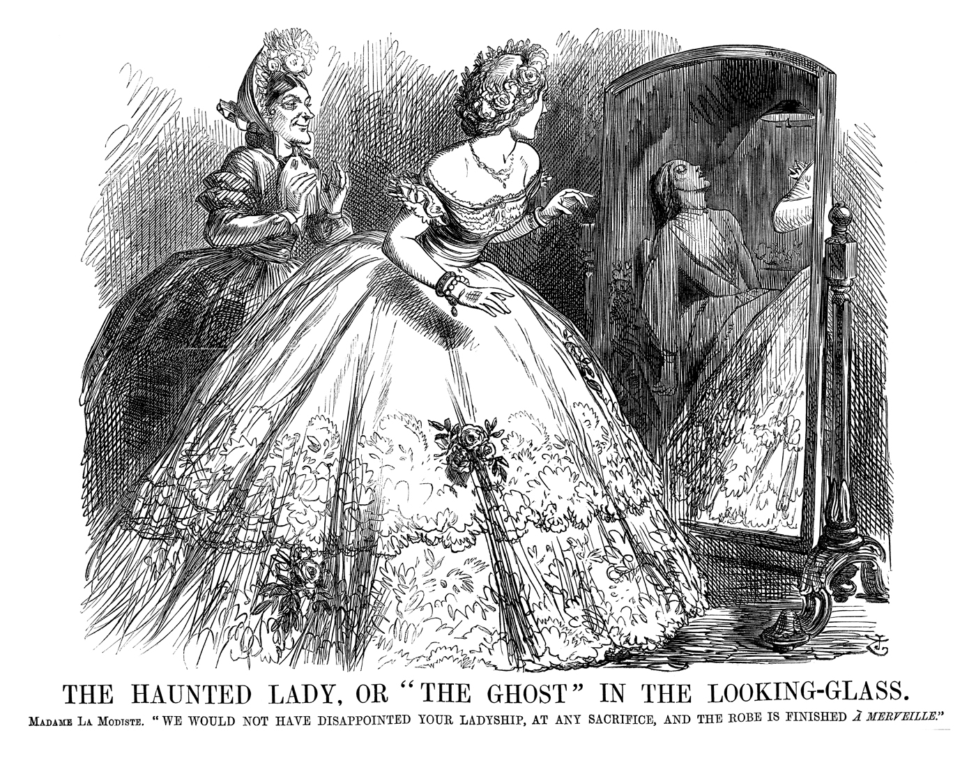 "The Haunted Lady, or ""The Ghost"" in the Looking-glass. Madame La Modiste. ""We would not have disappointed your ladyship, at any sacrifice, and the robe is finished a merveille."" Published 4 July 1863. By John Tenniel © Punch Ltd"