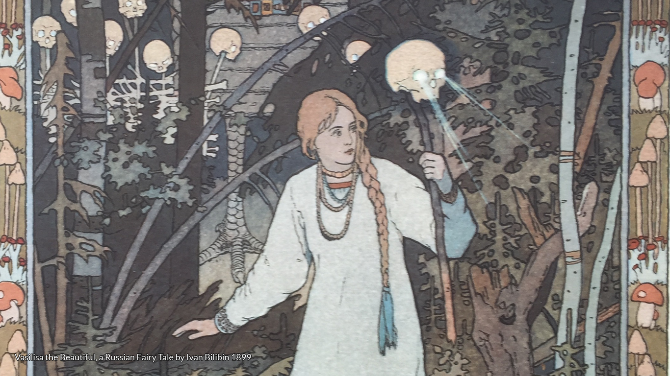Vasilisa the Beautiful, a Russian Fairy Tale by Ivan Bilibin 1899