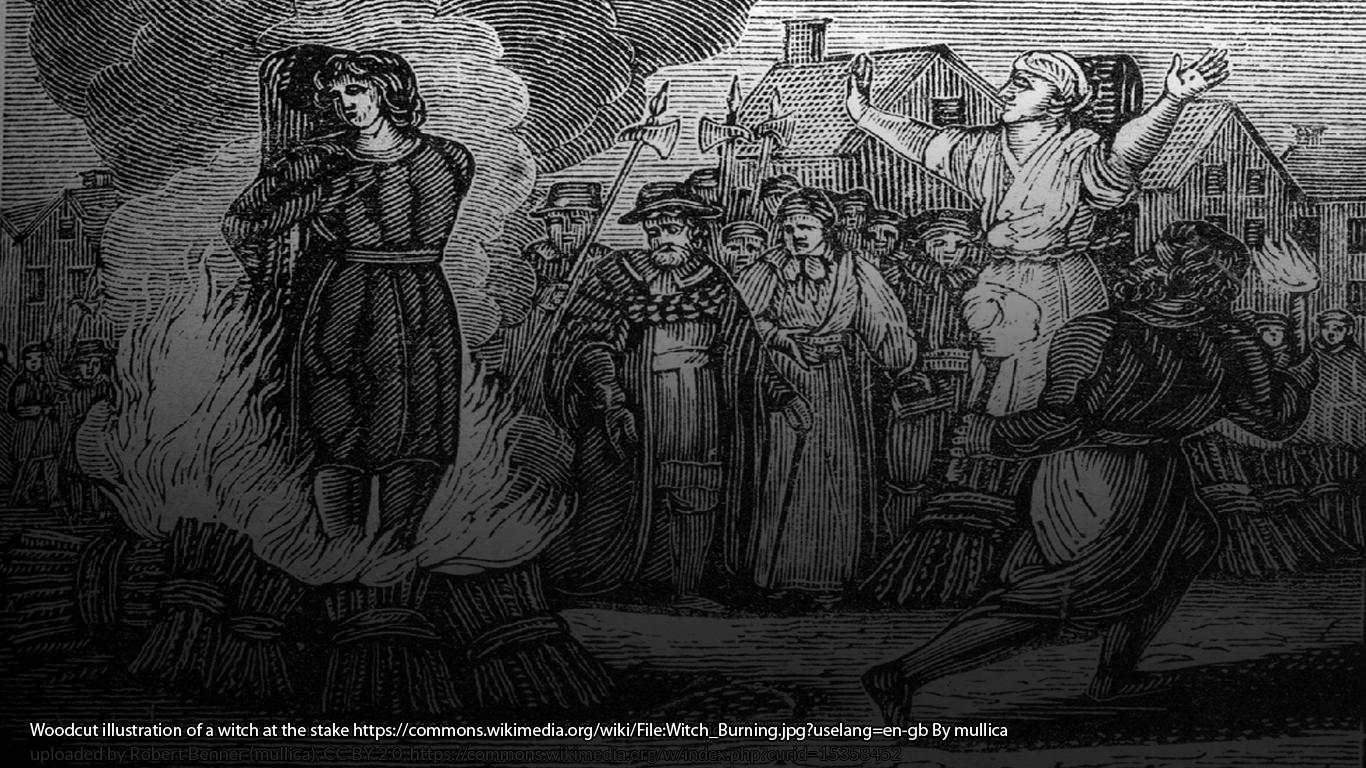 Woodcut illustration of a witch at the stake https://commons.wikimedia.org/wiki/File:Witch_Burning.jpg?uselang=en-gb By mullica - unknown.this file Flickr: Witch Burning, uploaded by Robert Benner (mullica), CC BY 2.0, https://commons.wikimedia.org/w/index.php?curid=15358452