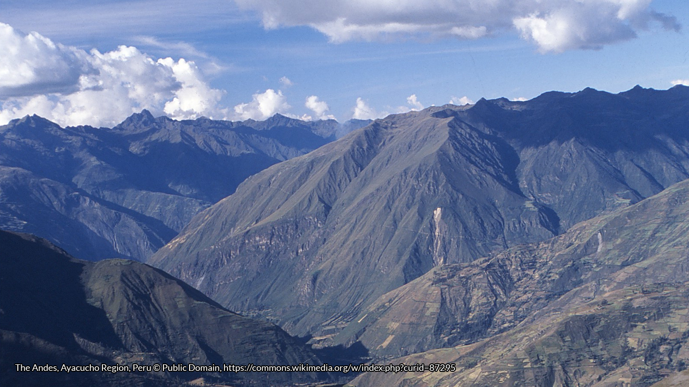 The Andes, Ayacucho Region, Peru © Public Domain, https://commons.wikimedia.org/w/index.php?curid=87295