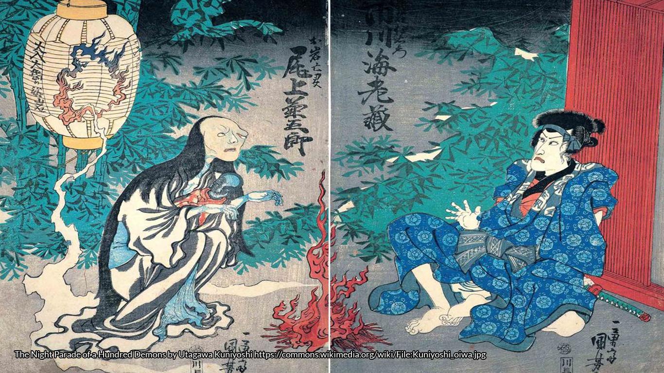 The Night Parade of a Hundred Demons by Utagawa Kuniyoshi https://commons.wikimedia.org/wiki/File:Kuniyoshi_oiwa.jpg