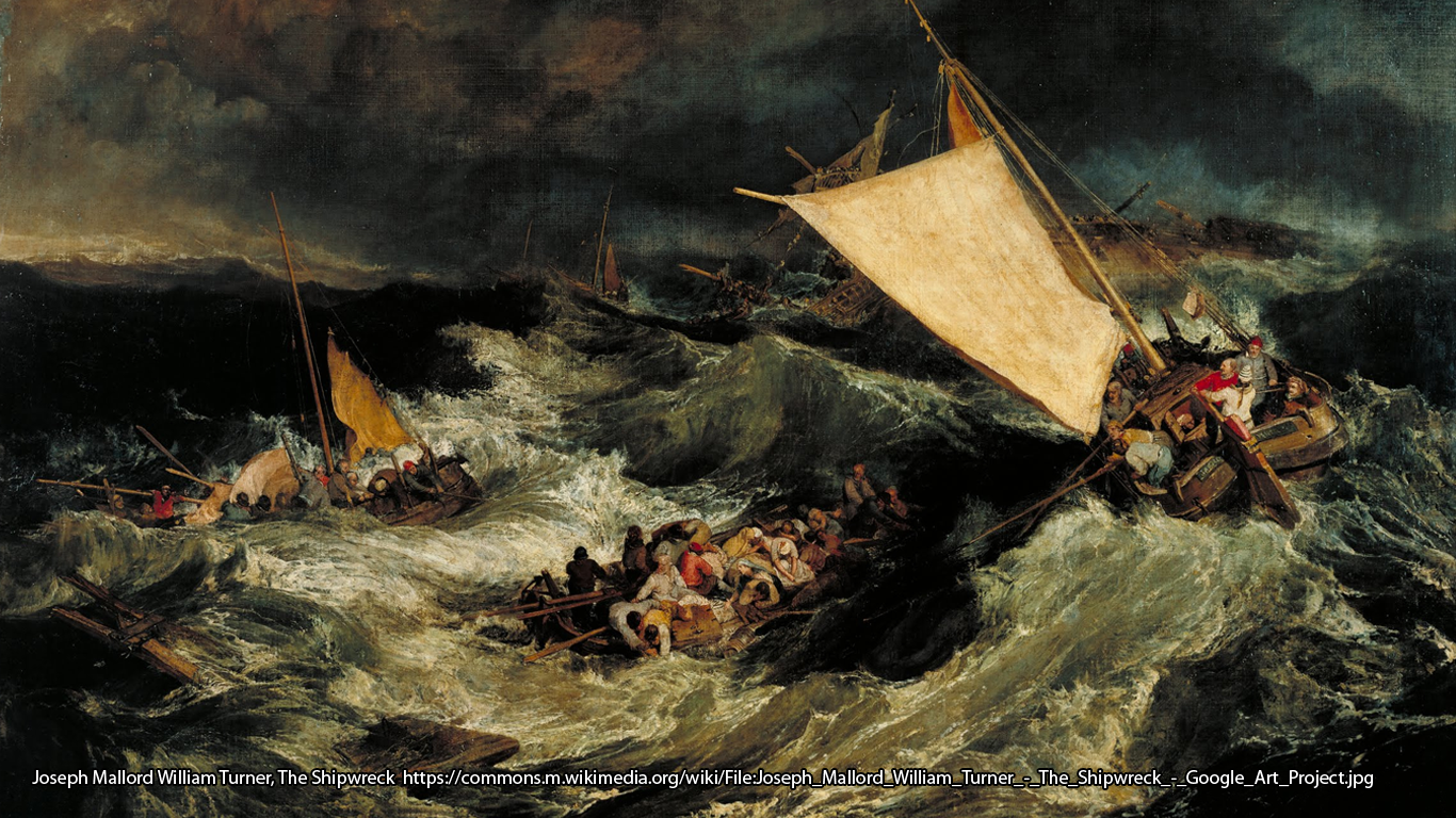 Joseph Mallord William Turner, The Shipwreck https://commons.m.wikimedia.org/wiki/File:Joseph_Mallord_William_Turner_-_The_Shipwreck_-_Google_Art_Project.jpg