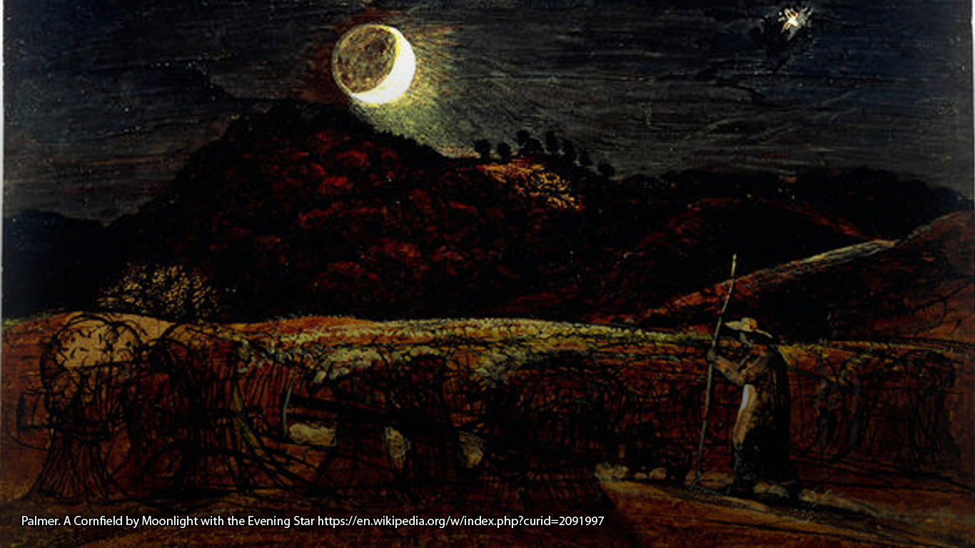 • Palmer. A Cornfield by Moonlight with the Evening Star https://en.wikipedia.org/w/index.php?curid=2091997