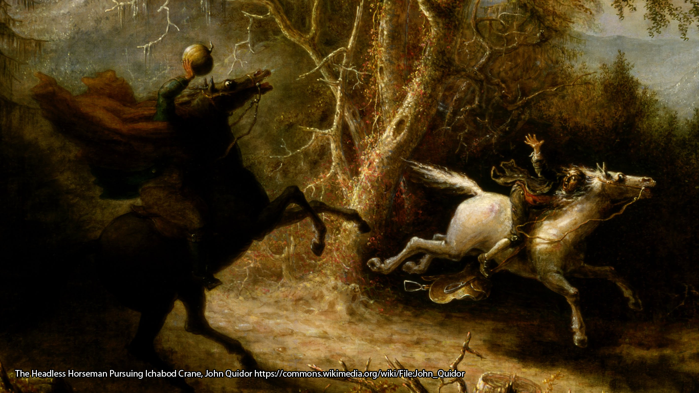 The Headless Horseman Pursuing Ichabod Crane, John Quidor https://commons.wikimedia.org/wiki/File:John_Quidor