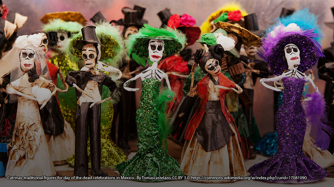 Catrinas, traditional figures for day of the dead celebrations in Mexico.  By Tomascastelazo, CC BY 3.0, https://commons.wikimedia.org/w/index.php?curid=17081090