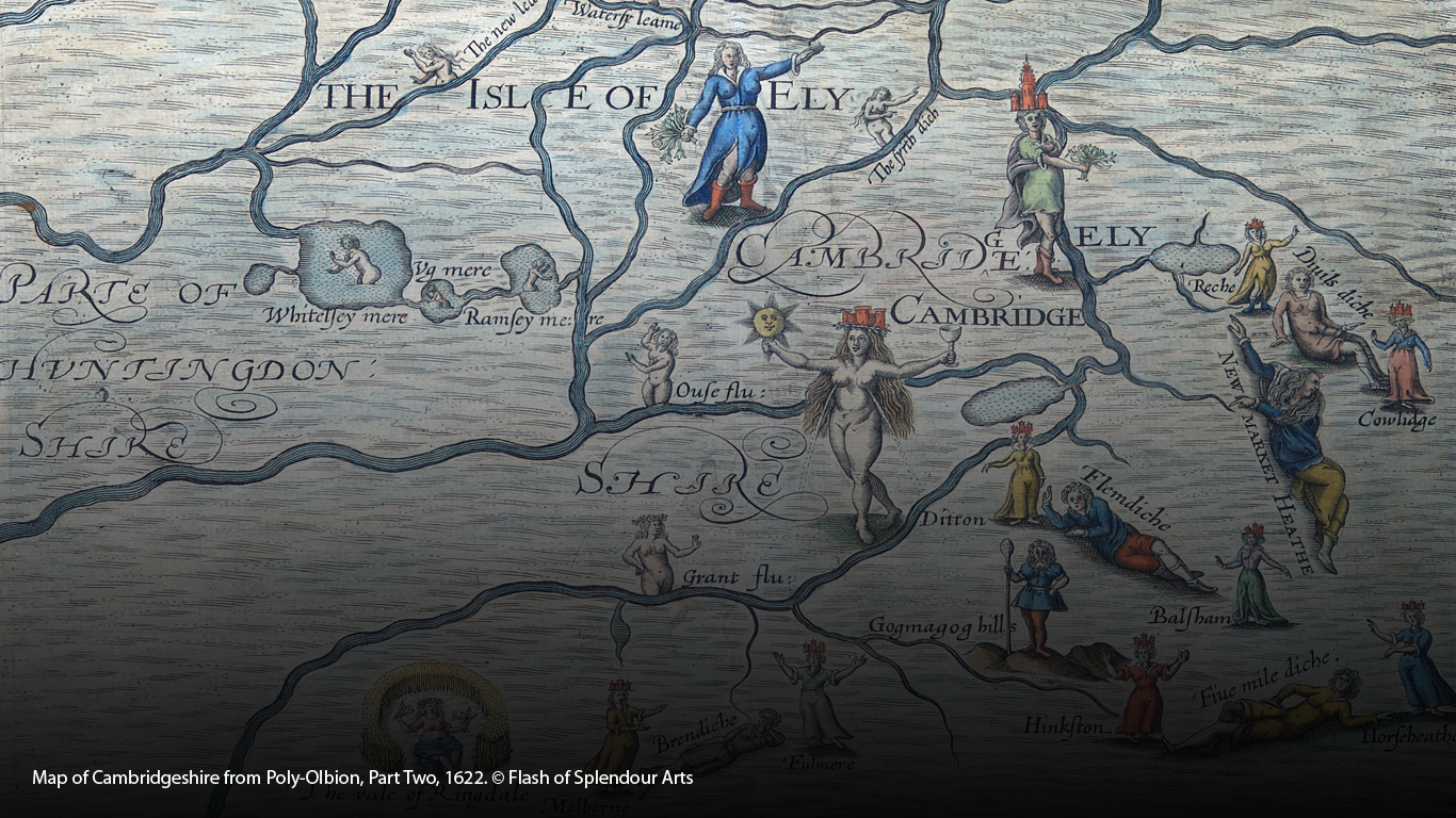 Map of Cambridgeshire from Poly-Olbion, Part Two, 1622. ©Flash of Splendour Arts