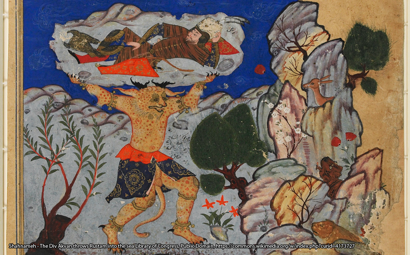 Shahnameh - The Div Akvan throws Rustam into the sea Library of Congress, Public Domain, https://commons.wikimedia.org/w/index.php?curid=4173727