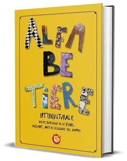 Front cover of Alfabetiere Interculturale © Ramona Parenzan https://www.produzionidalbasso.com/project/l-alfabetiere-interculturale/